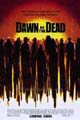 One Sheet for Dawn of the Dead Remake