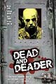 One Sheet for Dead and Deader