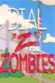 One Sheet for Dial Z For Zombie